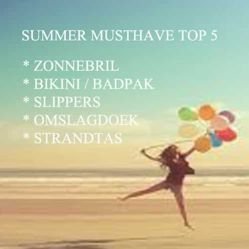 Summer Musthaves Top 5 1